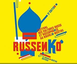 Le Kremlin-Bicêtre accueille le festival Russenko