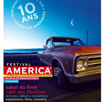 Le Festival America fête ses 10 ans !