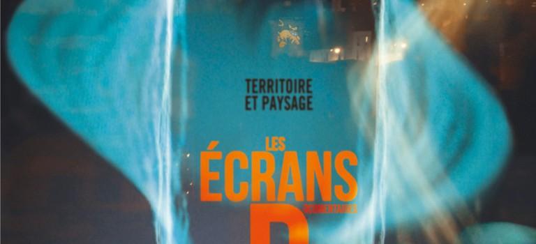 Ecrans documentaires 2012 : hommage aux paysages et territoires