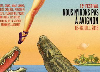 Festival «Nous n'irons pas à Avignon»