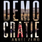 Democratie annee zero