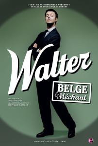 One-man-show de Walter, Belge et méchant