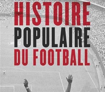 Une Histoire Populaire Du Foot Rencontre Avec Mickael Correia A