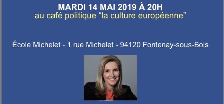 Européennes : café politique LR avec Agnès Evren à Fontenay-sous-Bois