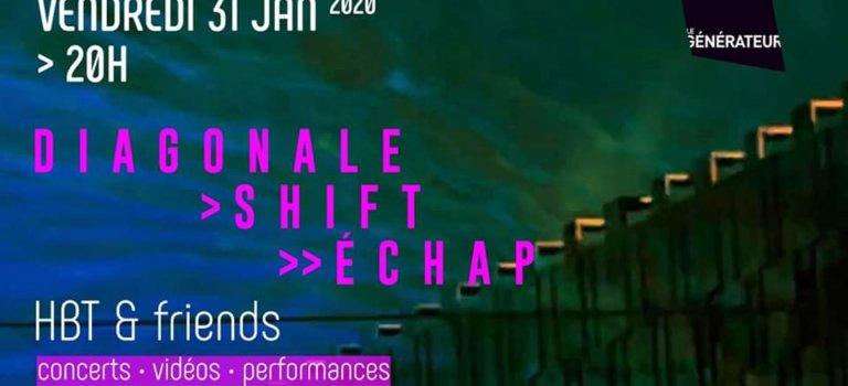 Diagonale Shift Échap • HBT et friends : concert-performance à Gentilly