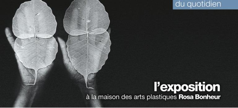 Exposition à la Maisons des arts plastiques Rosa Bonheur de Chevilly-Larue