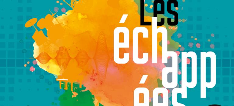 Festival Les Échappées  #1 – Le croisement des créations à l'heure du numérique