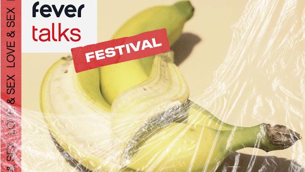 Fever Talks Festival: amour, plaisir et sexualité à la Bellevilloise